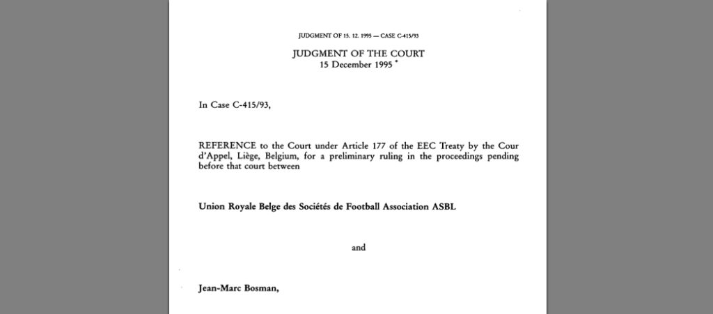 The Bosman judgment of the ECJ in 1995